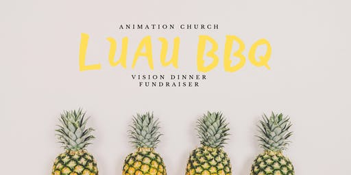 Special Invitation to a Luau BBQ Vision Dinner Fundraiser
