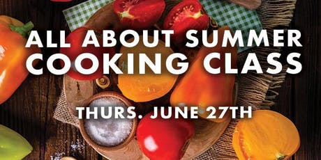 All About Summer Cooking Class tickets
