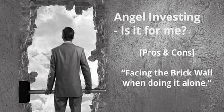 """Introduction to Angel Investing - is it for me?"" tickets"