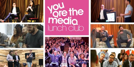 You Are The Media Lunch Club tickets