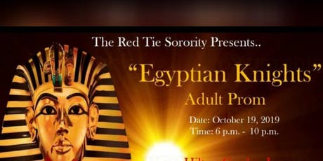 "Egyptian Knights ""Adult Prom"" tickets"