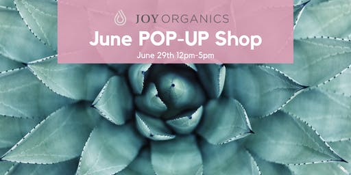 Joy Organics POP-UP SHOP
