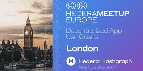 Hedera Hashgraph and Hyperledger - Finding Your Next Decentralized App Proj tickets