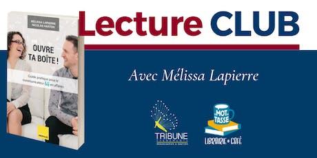 LectureCLUB : « Ouvre ta boîte ! » avec Mélissa Lapierre billets