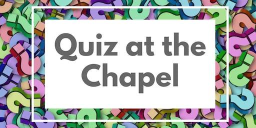 Quiz at the Chapel
