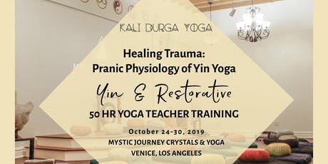 Physiology of Trauma Healing - An Advanced Yin & Restorative Yoga Teacher Training in Meridians, Neuroplasticity, & Asana  tickets