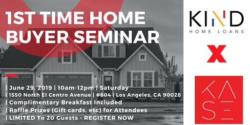 1st Time Home Buyer Seminar - Hosted By KIND Home Loans & KASE Real Estate