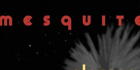 Mesquite // Alassane // Herbert Walker tickets