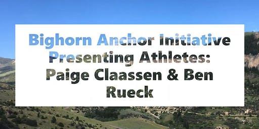 Bighorn Anchor Initiative Presenting Athletes