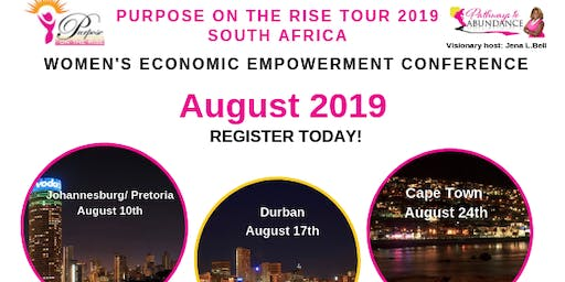 Purpose on The Rise 2019 Women's Economic Empowerment Conference- Cape Town
