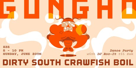 Dirty South Crawfish Boil  tickets