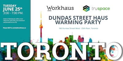 Dundas Street Haus Warming Party