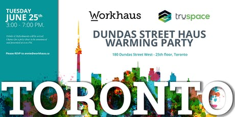 Dundas Street Haus Warming Party tickets