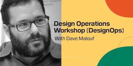 Design Operations Workshop (DesignOps) tickets