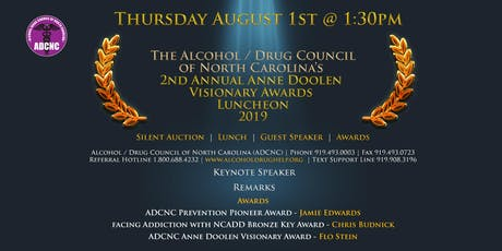 The Alcohol / Drug Council of North Carolina's 2nd Annual Anne Doolen Visionary Awards Luncheon tickets