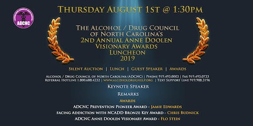 The Alcohol / Drug Council of North Carolina's 2nd Annual Anne Doolen Visionary Awards Luncheon