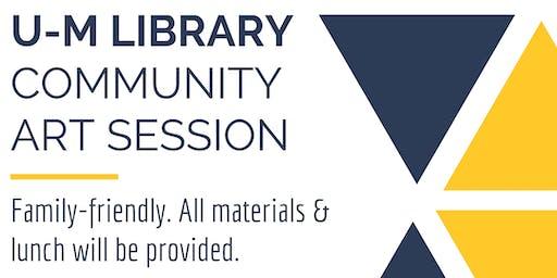 U-M Library Community Art Session