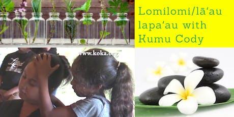 Lomilomi/lāʻau lapaʻau (Ewa Literacy Preschool) tickets