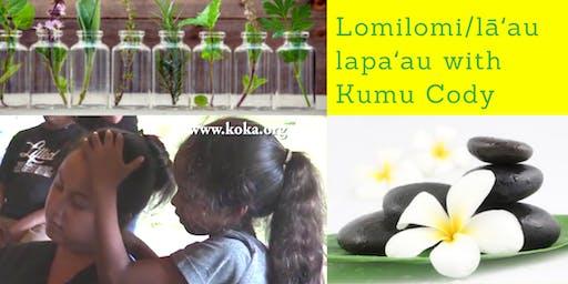 Lomilomi/lāʻau lapaʻau (Ewa Literacy Preschool)