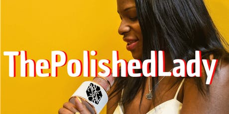 ThePolishedLady Live  tickets