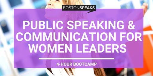 Public Speaking & Communication For Women Leaders | 4 Hour Bootcamp
