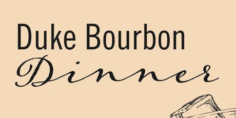 Duke Bourbon Dinner tickets