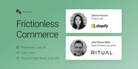 ProductGo: Frictionless Commerce with Ritual & Shopify tickets