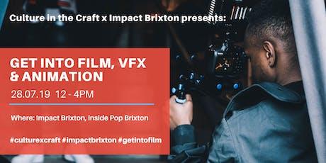 Get Into Film, VFX & Animation tickets