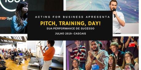 Pré-reserva: Pitch training Day- A sua performance de sucesso bilhetes