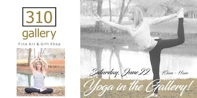 Yoga at 310 Gallery!