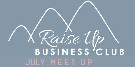Raise Up Business Club - July Networking Evening + SEO talk tickets