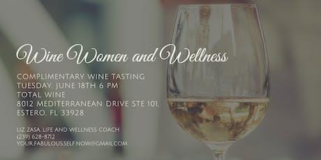 Wine, Women and Wellness tickets