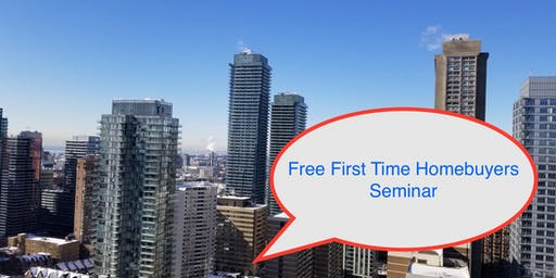 FREE Seminar for First Time Homebuyers