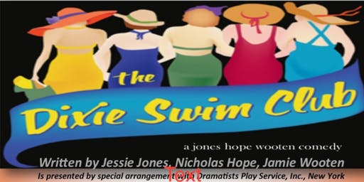 The Dixie Swim Club - Dinner & Show Matinee