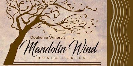 Doukénie Winery: Mandolin Wind Music Series tickets