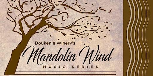 Doukénie Winery: Mandolin Wind Music Series