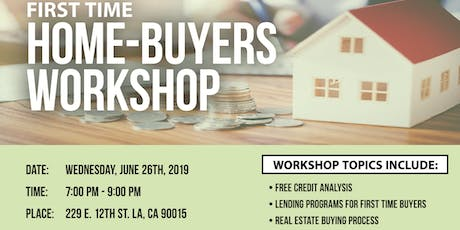 First Time Home-Buyer Workshop w/ SL Realty June 26th tickets