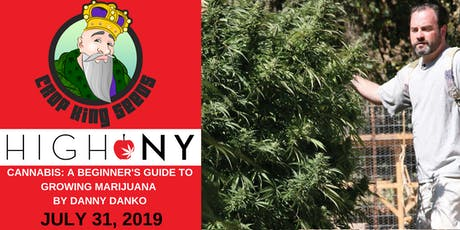 High NY: How to Grow Cannabis with Danny Danko + Book Signing tickets