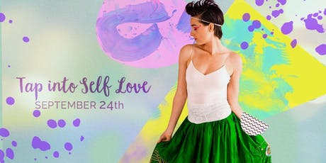Tap into Self Love tickets
