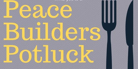 Peace Builders Potluck tickets