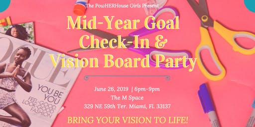 Mid-Year Goal Check-In & Vision Board Party