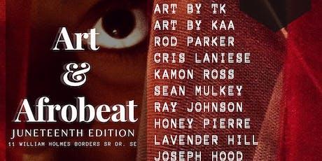 ART & AFROBEAT: JUNETEENTH EDITION tickets