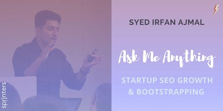 Startup SEO Growth & Bootstrapping with a Digital Marketer and Forbes Columnist tickets
