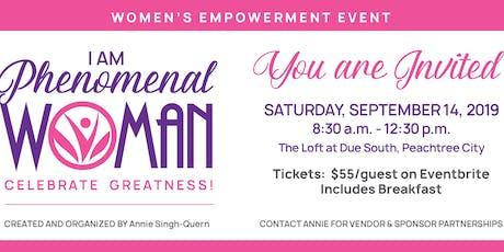 I AM PHENOMENAL WOMAN / CELEBRATE GREATNESS  tickets