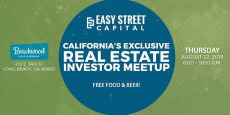 Southern California's Exclusive REInvestor Meetup with Easy Street Capital tickets