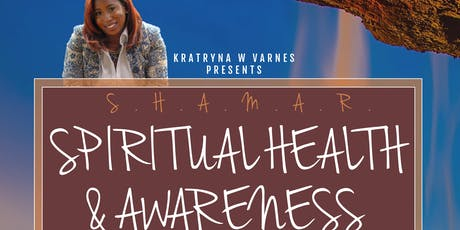S.H.A.M.A.R.  Spiritual Health and Mental Awareness Retreat  tickets