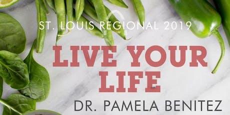 Live Life STL Dr. Pamela Benitez tickets