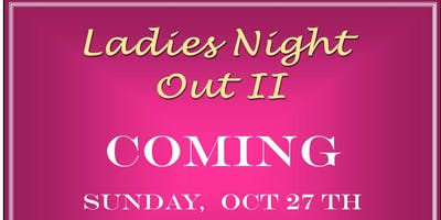 2nd Annual Ladies Night Out