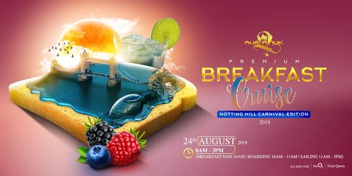 Ruk-A-Tuk Premium Breakfast Cruise (Notting Hill Carnival) 2019