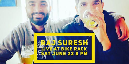 Comedy Night - Raj Suresh - Sat Jun 22